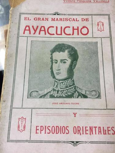 el gran mariscal de ayacucho. vallenilla