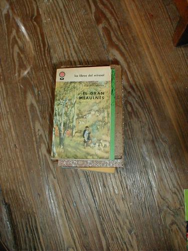 el gran meaulnes alain fournier libros del mirasol