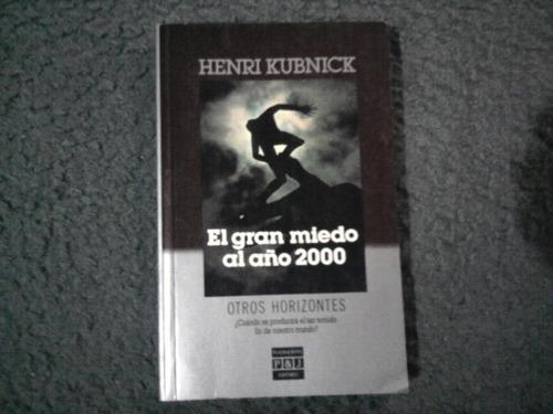 el gran miedo al año 2000 - henri kubnick