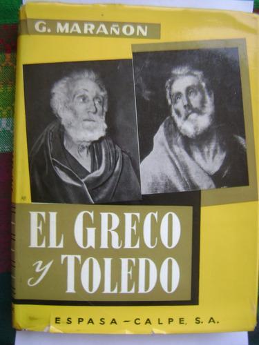 el greco y toledo / gregorio marañón / gran formato 21 x 28