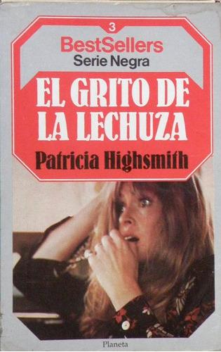 el grito de la lechuza. patricia highsmith