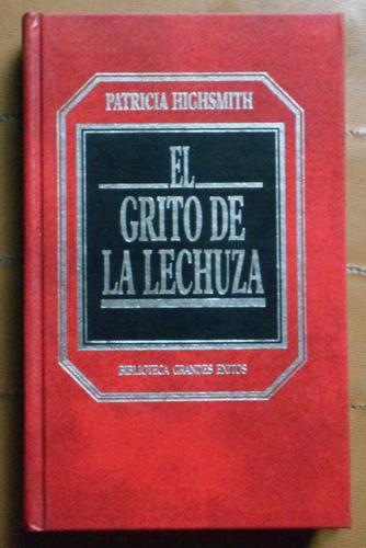 el grito de la lechuza / patricia highsmith (ed hyspamerica)