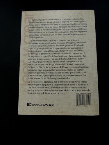 el grotesco criollo: discepolo-cossa. edición colihue