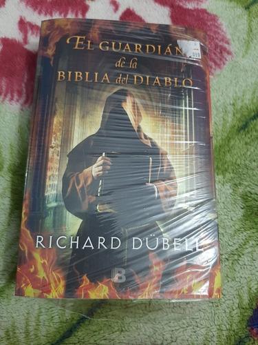 el guardián de la biblia del diablo ruchard dübell libro