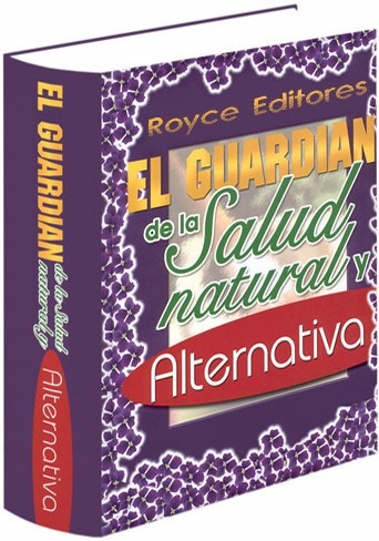 el guardián de la salud natural y alternativa » grupo latino