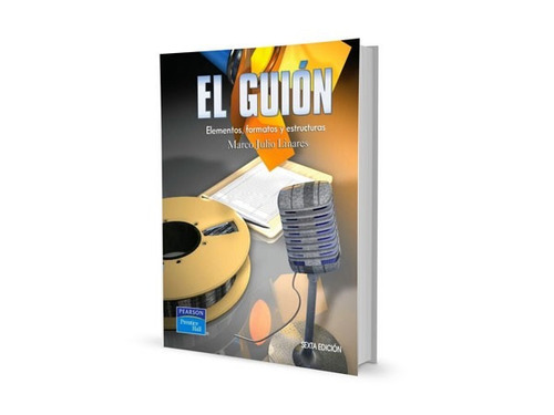 el guión elementos formatos y estructuras 6ta edición pdf