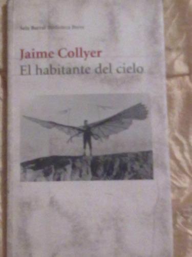 el habitante del cielo - jaima collyer