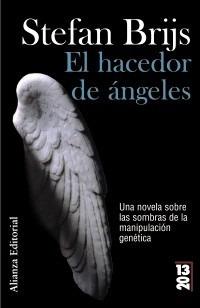 el hacedor de ángeles - stefan brijs