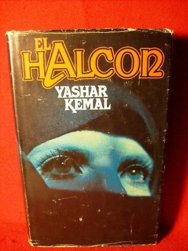 el halcon yashar kemal editora círculo lectores españa 1978