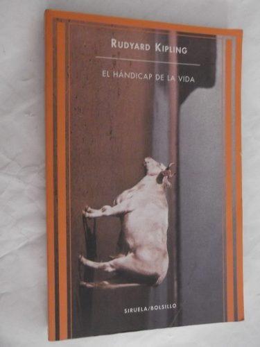 el handicap de la vida ruyard kipling premio nobel sin uso