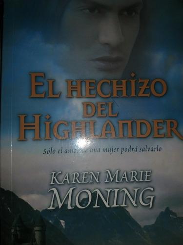 el hechizo del highlander de karen arie moning