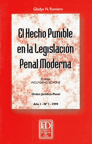 el hecho punible en la legislación penal moderna.