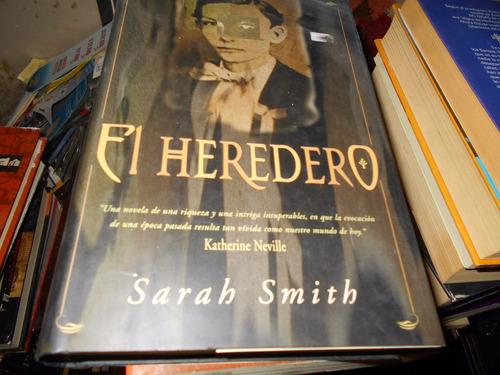 el heredero. sarah smith