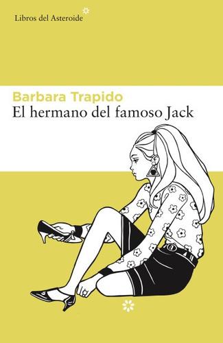 el hermano del famoso jack(libro novela y narrativa extranje