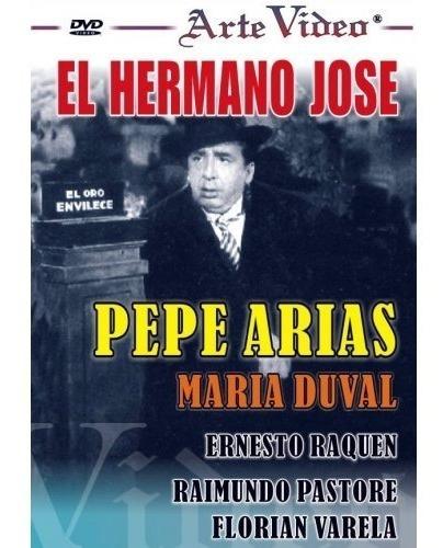el hermano josé - pepe arias - maría duval - dvd original