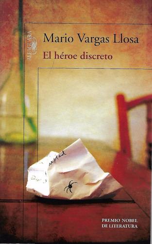 el héroe discreto - vargas llosa [hgo]