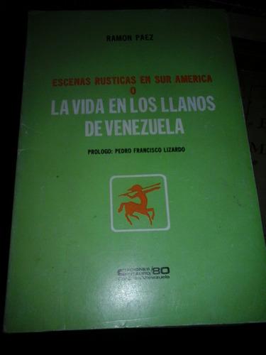 el hijo d paez:  vida en los llanos venezolanos