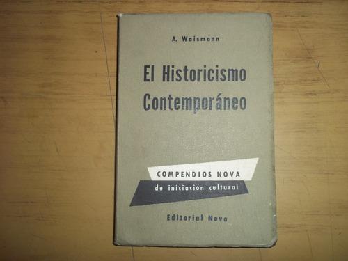 el historicismo contemporáneo. a. waismann.