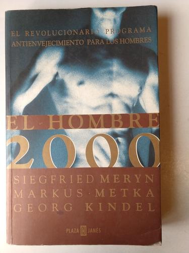 el hombre 2000 siegfried meryn