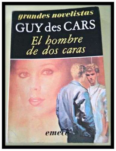 el hombre de dos caras guy des cars