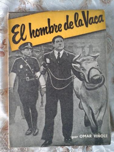 el hombre de la vaca omar viñole 1956