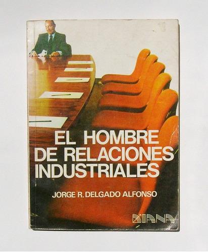 el hombre de relaciones industriales, libro mexicano 1979