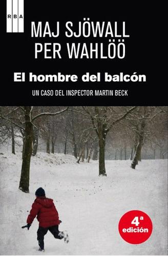el hombre del balcón(libro novela y narrativa extranjera)