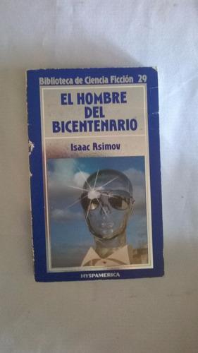 el hombre del bicentenario - isaac asimov