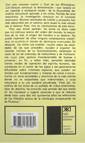 el hombre desnudo - mitológicas 4, lévi strauss, siglo xxi