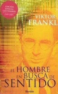 Reseña: El Hombre en Busca De Sentido, por Viktor Frankl