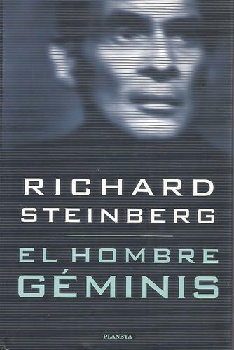 el hombre géminis - richard steinberg [lea]
