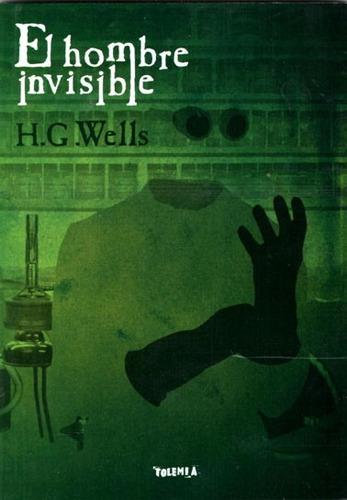 el hombre invisible herbert george wells (tol)