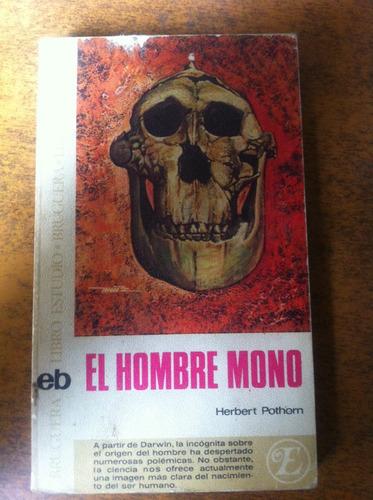 el hombre mono / herbert porthorn