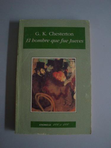el hombre que fue jueves - gilbert k. chesterton