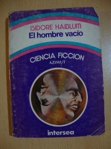 el hombre vacio - isidore haiblum