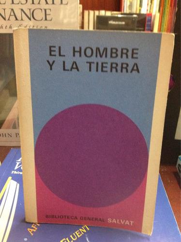el hombre y la tierra - varios autores - salvat/alianza ed.