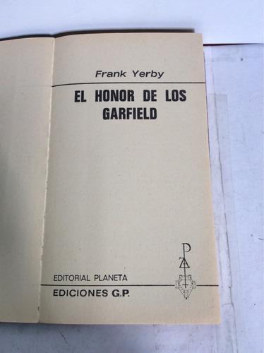 el honor de los garfield, frank yerby