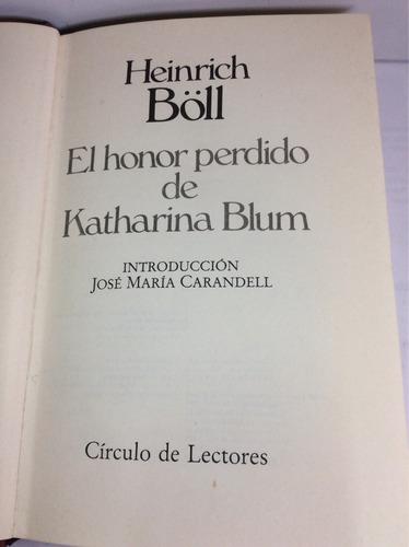 el honor perdido de katharina blum, heinrich böll