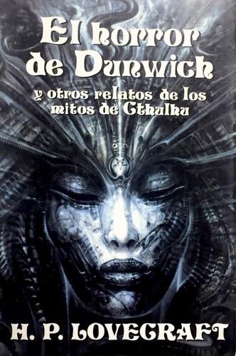 el horror de dunwich - hp lovecraft - portada hr giger alien