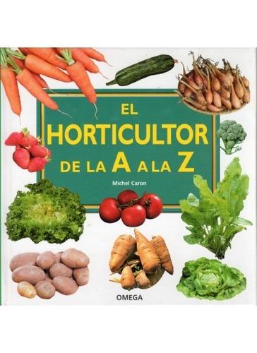 el horticultor de la a a la z(libro )