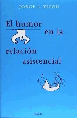 el humor en la relación asistencial(libro psicología general