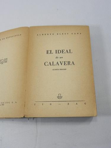 el ideal de un calavera. alberto blest gana. 1946