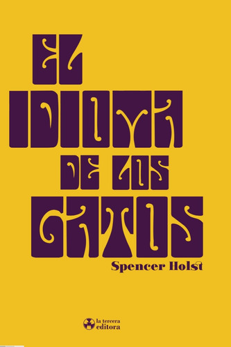 el idioma de los gatos de spencer holst