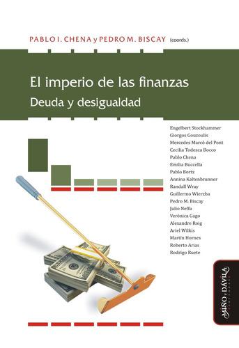 el imperio de las finanzas. deuda y desigualdad