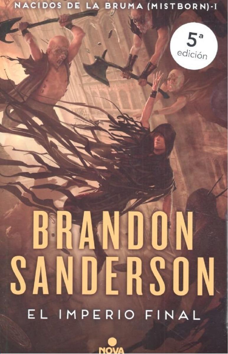 el imperio final - brandon sanderson - nova sudamericana. Cargando zoom.
