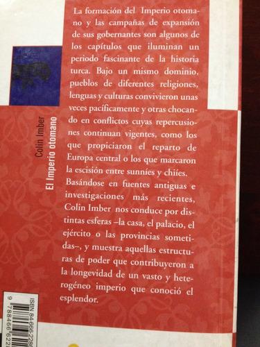 el imperio otomano - 1300 - 1650 - colín imbler - ed. b