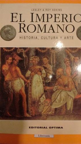 el imperio romano  - lesley & roy adkins