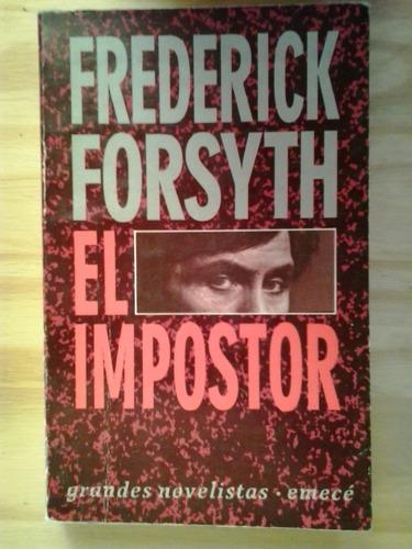el impostor frederick forsyth emecé