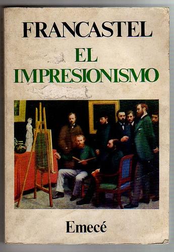 el impresionismo, francastel