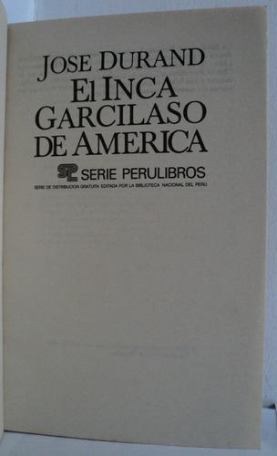 el inca garcilaso de america, josé durand. bnp 1988.
